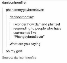 It would be even funnier if dan responded to this XD <<<<I believe that is Daniel James Howell's Tumblr