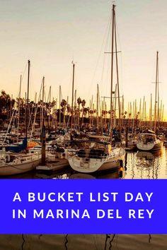 Bucket List Day in Marina Del Rey, California, USA