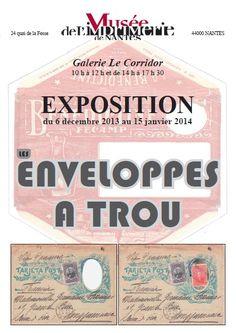 Exposition d'enveloppes à trous. Du 6 décembre 2013 au 15 janvier 2014 à Nantes.
