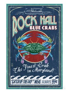 Rock Hall, Maryland - Blue Crabs Posters by Lantern Press at AllPosters.com
