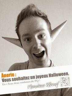 [À l'affiche]☛ JOYEUX HALLOWEEN  Parce que le ridicule, ne tue pas ! Monsieur Récup'