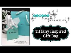 Simply Simple TIFFANY INSPIRED GIFT BAG by Connie Stewart