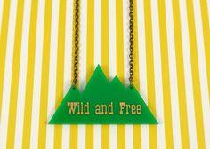 Laser Cut Green Mountain WILD AND FREE Necklace di Birdie & Bea su DaWanda.com