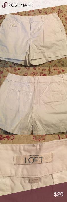 """Ann Taylor Loft white cotton shorts Ann Taylor Loft size 6 shorts """"4 inch LOFT Shorts"""