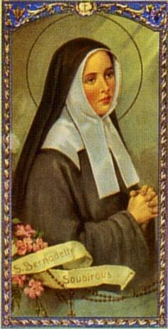 Bernadette of Lourdes She is the patron saint of sick people. Her feast day is on February just after the feast day of Our Lady of Lourdes, on February Ste Bernadette, St Bernadette Of Lourdes, St Bernadette Soubirous, Catholic Art, Catholic Saints, Patron Saints, Roman Catholic, Religious Pictures, Religious Icons