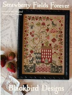 """BLACKBIRD DESIGNS: """"Strawberry Fields Forever"""" Cross Stitch Sampler, Pattern - Second in the """"Magical Mystery Tour"""" series - Chart, Leaflet"""