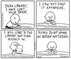 Charlie Brown e a máfia das bibliotecas / Charlie Brown and the Library Mafia Library Memes, Library Quotes, Library Books, Book Quotes, Library Ideas, Library Signs, Library Lessons, Library Card, I Love Books