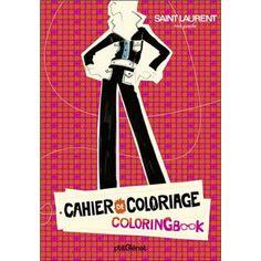 http://livre.fnac.com/a3430786/Collectif-Cahier-de-coloriage-Yves-Saint-Laurent-rive-gauche-luxe