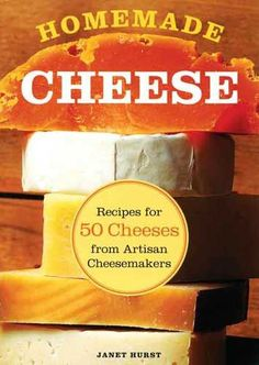 """In """"Homemade Cheese,"""" author Janet Hurst shows you how to easily craft your own cheddar, feta, chèvre, mozzarella, and 50 more cheeses. Read advanced, step-by-step, how-to advice on the use of molds and aging your cheeses. Learn how to craft cheese with cow's, goat's or sheep's milk. Read an excerpt from """"Homemade Cheese"""" on how to make quick cheddar."""