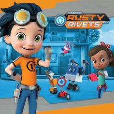 Rusty - #RustyRivets on #Nickelodeon and #TreehouseTV  Go to: http://www.nickjr.com/rustyrivets  Go to: http://www.treehousetv.com/show/rusty-rivets