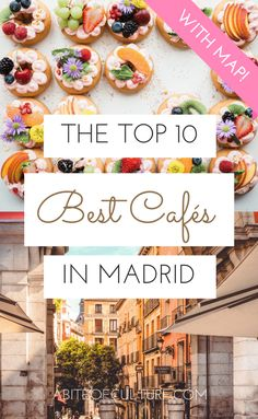 The Top 10 Best Cafes in Madrid - looking for the best cafés in Madrid, Spain? Whether you're looking for the best coffee in Madrid or the best pastries, these ten cafes can offer you the Cool Cafe, Eurotrip, Europe Travel Tips, Spain Travel, Places To Travel, Travel Destinations, Travel Guide, Europe Places, Travelling Europe