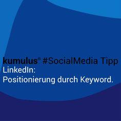 Positionierung ist in aller Munde. Immer. Die Zauberformel? Dein Keyword, Dein Suchbegriff – eigentlich ganz einfach. Bei LinkedIn gibt es eine Vielzahl an Plätzen, wo Du das gut einbauen kannst. Schließlich sollen Dich Dein Umfeld, Deine Partner, Deine Kunden mit Deiner Expertise (Keyword) in Verbindung bringen. Der kumulus #SocialMedia Tipp zeigt, wo Du Dein Keyword bei LinkedIn gut platzierst.