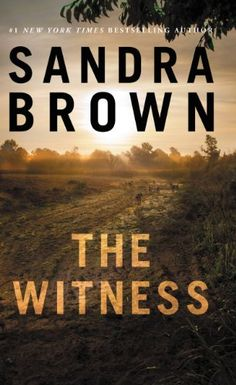 The Witness ($1.99 Kindle) and White Hot ($2.99 Kindle), by Sandra Brown