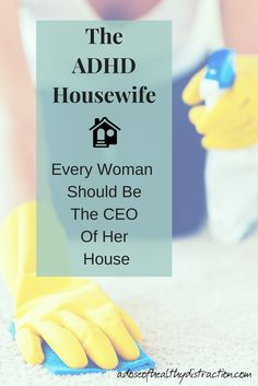 "Why am I the CEO of my house? Well- despite my distracted nature I am the person who determines the tone and direction of my home. Read on to find out why I am trying to change the perception of the word ""housewife."" No matter if you are single, married, parenting alone, a working mom, a stay at home mom - we are all working. And we all deserve to feel like the CEO of our house."