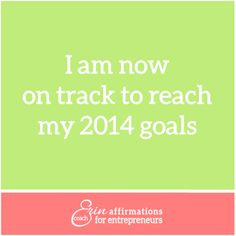 Affirmations for Self Employed Women Entrepreneurs from Coach Erin. #ecoacherin.com www.ecoacherin.com