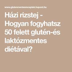 Házi rizstej - Hogyan fogyhatsz 50 felett glutén-és laktózmentes diétával?