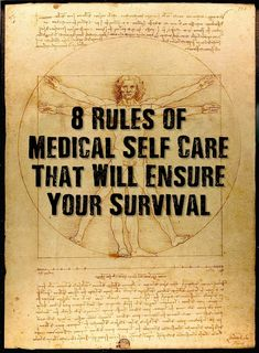 8 Rules of Medical Self Care that will Ensure Your Survival - There are ways you can help promote your own health short of making huge, drastic changes. It's the smaller changes over time that will have the most lasting impact and become part of your normal routine, barely thought about anymore.