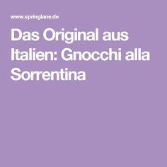 Das Original aus Italien: Gnocchi alla Sorrentina