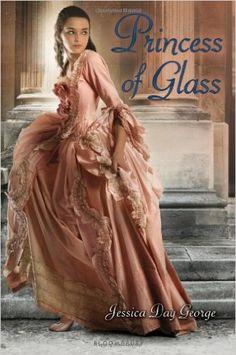 Princess of Glass - Jessica Day George: Um reconto de Cinderela . A retelling of Cinderela. #fairytales