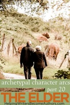 Archetypal Character Arcs, Pt. 20: The Flat Archetype of the Elder - Helping Writers Become Authors Workout To Lose Weight Fast, How To Lose Weight Fast, Retirement Advice, Long Distance Love, Term Life, Weight Loss For Women, Archetypes, Immune System, First Love