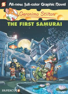 Geronimo12 COV Preview: Geronimo Stilton: The First Samurai
