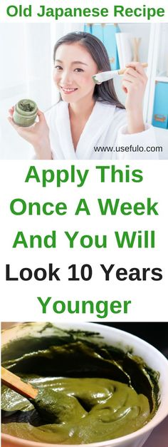 Old Japanese Recipe: Apply This Once A Week And You Will Look 10 Years Younger #skin care #home remedies #beauty