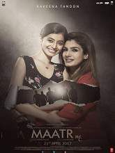 Maatr Hindi Full Movie Story Line: Maatr is an Indian thriller film written by Michael Pellico and directed by Ashtar Sayed. Michael Pellico is the executive producer under the banner CDB Musical.