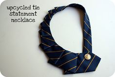 Upcycle tie necklace? Pretty awesome.