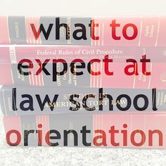 What to expect at law school orientation   brazenandbrunette.com