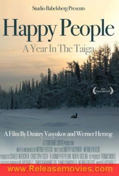 Happy People: A Year in the Taiga 2013 Movie Download Free Full – Noscreens