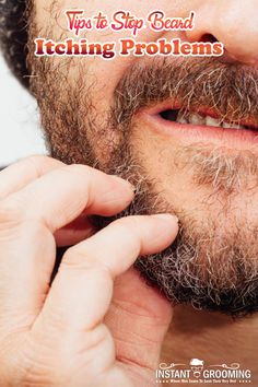 Tips to Stop Beard Itching Problems Beard beard itch Side Hairstyles, Latest Hairstyles, Beard Trimming Guide, Shaving Tips, Male Grooming, After Shave, Male Face, Beard Styles, How To Get Rid
