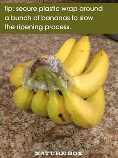 Simply secure plastic wrap around the crown of that bunch of bananas. After each time you remove a banana, be sure to wrap them back up. ...