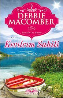 Beyda'nın Kitaplığı: Debbie Macomber - Kıvılcım Sahili / Kitap Tanıtımı...