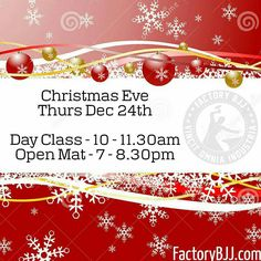 Christmas Eve is tomorrow! We have the following classes on down at Factory. Drilling rolling whatever you fancy doing. All clubs and levels welcome! #BJJ #FactoryBJJ #BJJinManchester