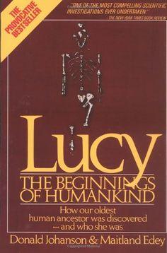 Bestseller Books Online LUCY: THE BEGINNINGS OF HUMANKIND Donald Johanson, Maitland Edey $11.49 - http://www.ebooknetworking.net/books_detail-0671724991.html