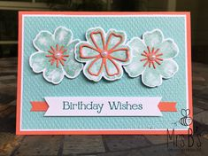 Flower Birthday Cards, Flower Cards, Birthday Wishes, Hand Stamped Cards, Stamping Up Cards, Card Sketches, Card Tags, Paper Cards, Cards