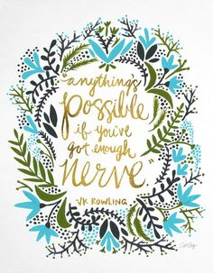 Everything is possible if you've got enough nerve inspirational quote word art print motivational poster black white motivationmonday minimalist shabby chic fashion inspo typographic wall decor