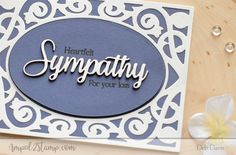 heartfelt sympathy card and great sentiments stamp set check it out!