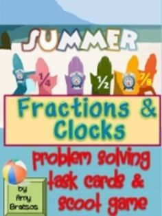 Summer Theme Common Core Fraction and Clock Task Cards and Activities