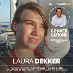 Summary There are ordinary teenagers… and then there's Laura, who at 13 Laura Dekker, Extraordinary People, Background Information, Other People, Growing Up, Conversation, Documentaries, Things To Think About, Boats