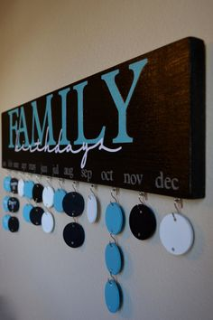 Family Birthday Calendar... Someday I'd like to remember everyone's birthdays... Attempts so far have failed... This one would be hard to overlook and still nice decor maybe in an office area... ?