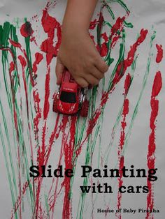 House of Baby Piranha: Slide Painting with Cars