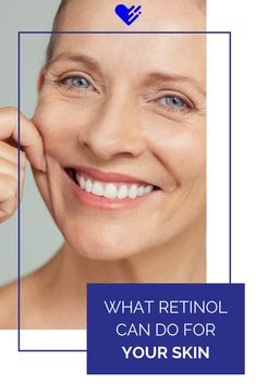 Retinol is a powerhouse when it comes to fighting a variety of skin issues, from acne to aging and more. Make your skin smile by learning how retinol can work for your skin.