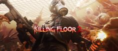 Killing Floor 2 (PS4) Review - The Outerhaven