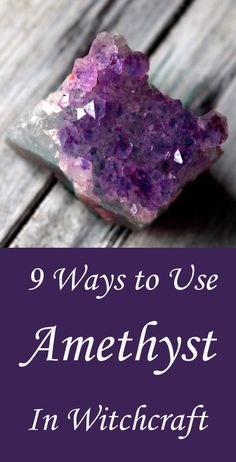 9 Ways to Use Amethy