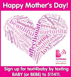 Sign up for #text4baby and get the latest health and wellness updates for your child.  #mothersdaygiftidea