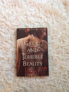 Book Photo (not mine): A Great And Terrible Beauty: Libba Bray