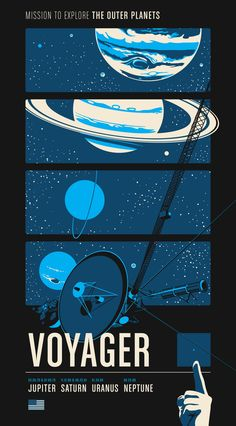 Voyager: Mission to Explore the Outer Planets. Part of a series of posters based on three robotic space probe missions either from the past or currently active today. This poster is screen-printed www. Motion Design, Posters Vintage, Space And Astronomy, Nasa Space, Astronomy Science, Space Probe, Astronomy Crafts, Astronomy Quotes, Astronomy Tattoo