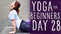 30 Minute Yoga For Beginners 30 Day Challenge Day 28 with Lesley Fightma...