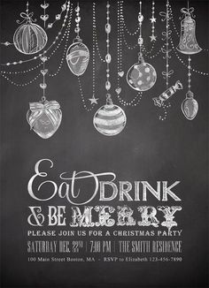 Items similar to Christmas Invitations, Printable Holiday Party Invites, Digital Winter Xmas Ornaments Invite, DIY Silver Chalkboard Eat Drink and be Merry on Etsy Blackboard Art, Chalkboard Lettering, Chalkboard Designs, Hand Lettering, Chalkboard Ideas, Chalkboard Clipart, Chalkboard Sayings, Christmas Doodles, Christmas Art